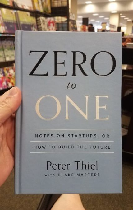 Notes on Zero to One by Peter Thiel